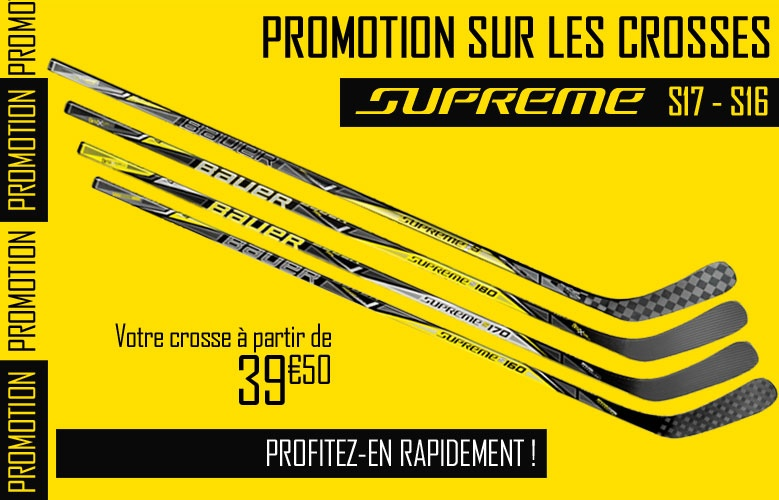 Crosses Bauer Supreme 2017 en promotion - Promoglace Hockey